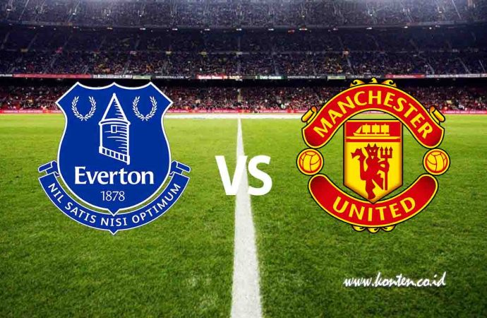 Link Streaming Everton Vs Manchester United, Ada Misi Balas Dendam