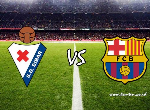 Link Live Streaming Eibar vs Barcelona