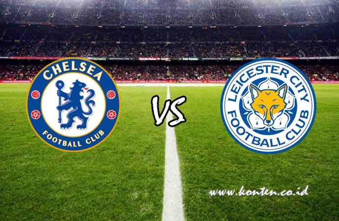 Link Live Streaming  Liga Inggris, Leicester City vs Chelsea