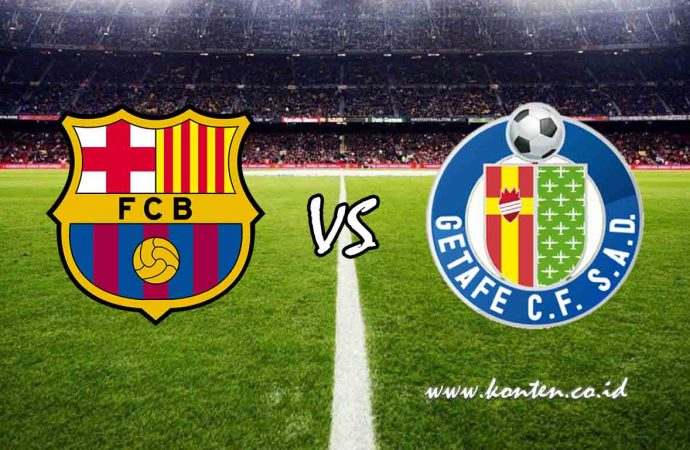 Link Live Streaming Liga Spanyol, Barcelona vs Getafe