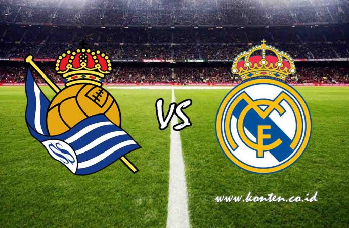 Link Live Streaming Liga Spanyol, Real Sociedad vs Real Madrid