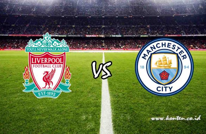 Link Live Streaming Liverpool vs Manchester City