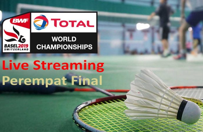 Link Live Streaming Perempat Final BWF World Championship