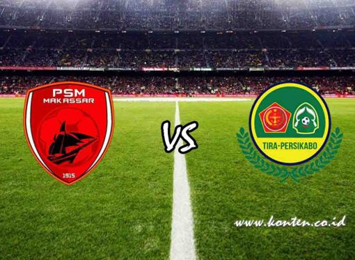 Link Live Streaming Indosiar PSM Makassar vs TIRA Persikabo