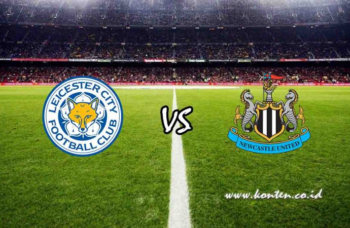 Link Live Streaming Leicester City vs Newcastle United di HP