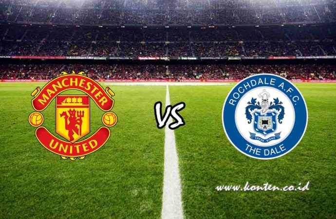 Link Live Streaming Manchester United vs Rochdale di HP