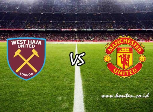 Link Live Streaming West Ham United vs Manchester United di HP