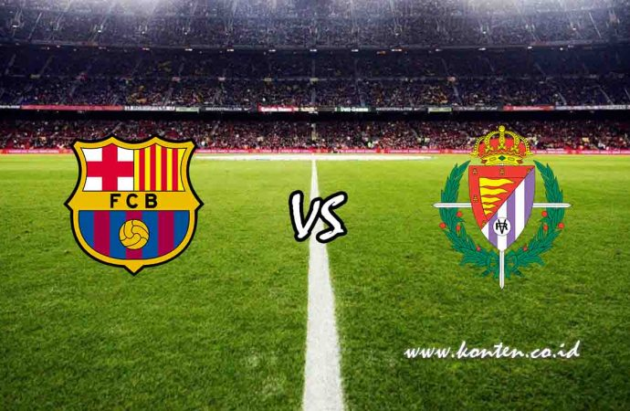 Link Live Streaming Barcelona vs Real Valladolid di HP