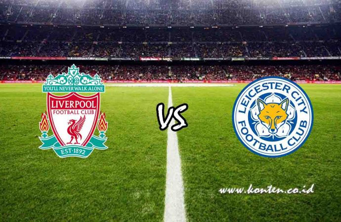 Link Live Streaming Liverpool vs Leicester City di HP