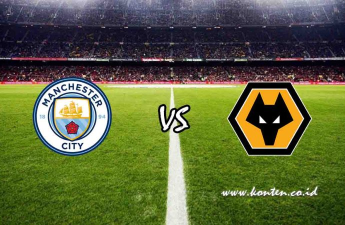 Link Live Streaming Manchester City vs Wolves di HP