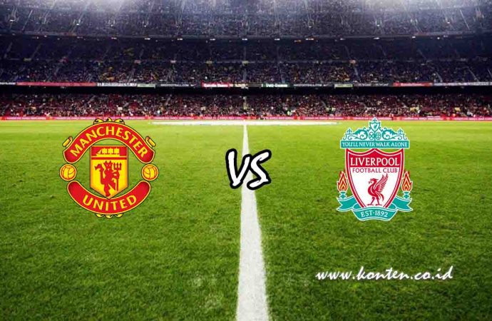 Link Live Streaming Manchester United vs Liverpool di HP