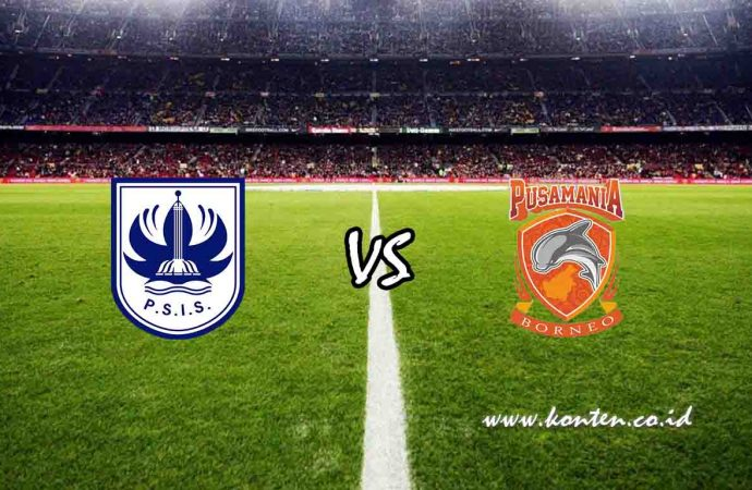 Link Live Streaming PSIS Semarang vs Pusamania Borneo FC di HP