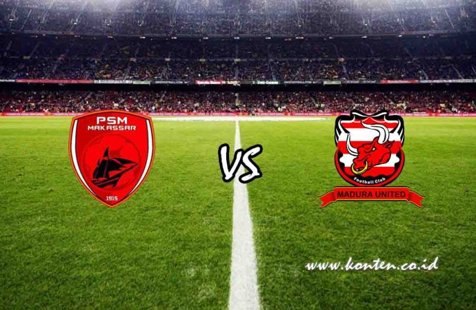 Link Live Streaming PSM Makassar vs Madura United di HP